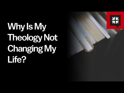 Why Is My Theology Not Changing My Life? // Ask Pastor John