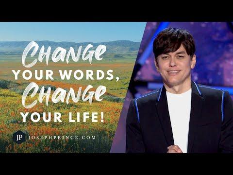 Change Your Words, Change Your Life!  Joseph Prince