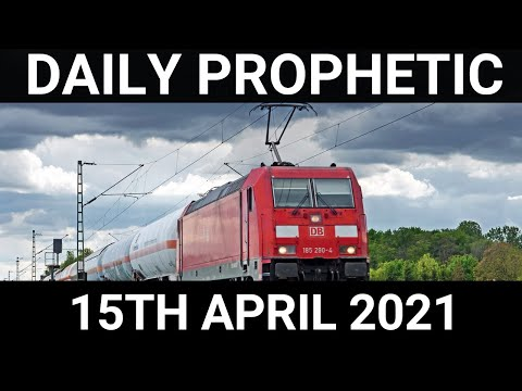 Daily Prophetic 15 April 2021 6 of 7