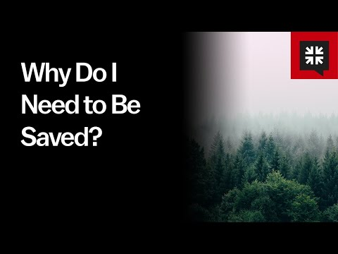 Why Do I Need to Be Saved? //  Ask Pastor John