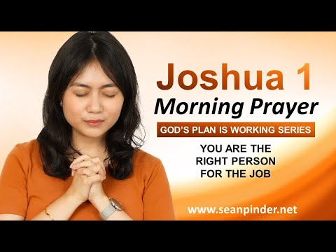 YOU Are the RIGHT PERSON for the Job - Morning Prayer