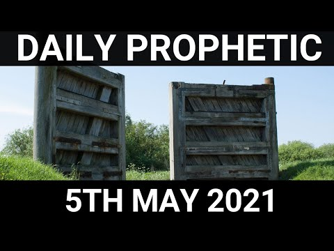 Daily Prophetic 5 May 2021 1 of 7
