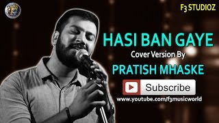 Cover Version hasi ban gye - prashit05 , Acoustic