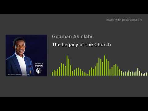 The Legacy of the Church