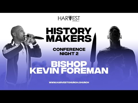 2020 History Makers Conference  Night Two - Bishop Kevin Foreman