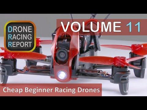 5 Good, Cheap Beginner Racing Drones | Drone Racing Report | Vol 11 - UCmlCgHktrPSaeLoGd12sWfg