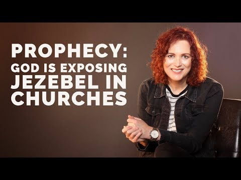 Prophecy: God is Exposing Jezebels in Churches