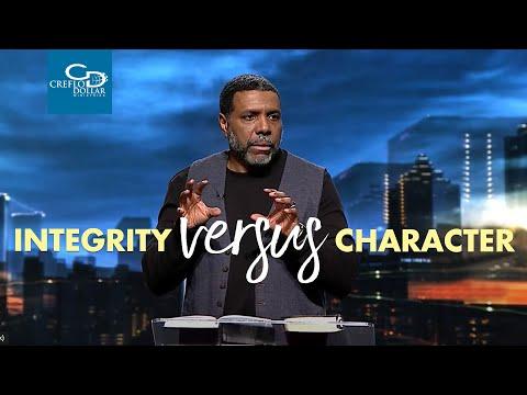Integrity Versus Character - Wednesday Service