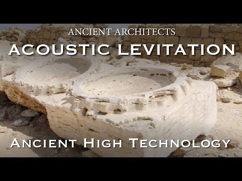 Acoustic Levitation in Egypt - Ancient High Technology | Ancient Architects - UCscI4NOggNSN-Si5QgErNCw