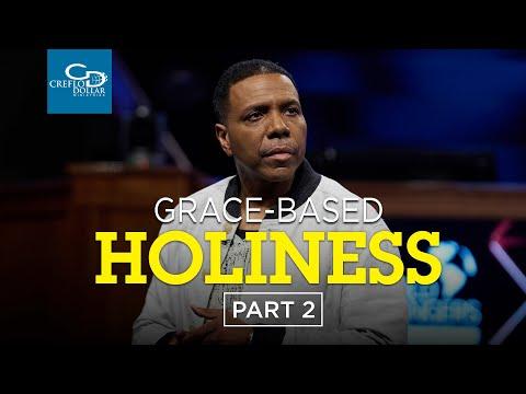 Grace Based Holiness Pt. 2 - Episode 3
