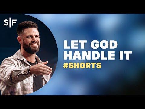 Let God Handle It #Shorts  Steven Furtick