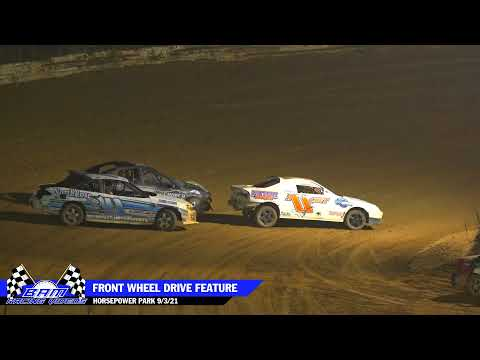 FWD Feature - HorsePower Park 9/3/21 - dirt track racing video image