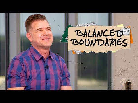 Balanced Boundaries  Pastor Jeremy Foster