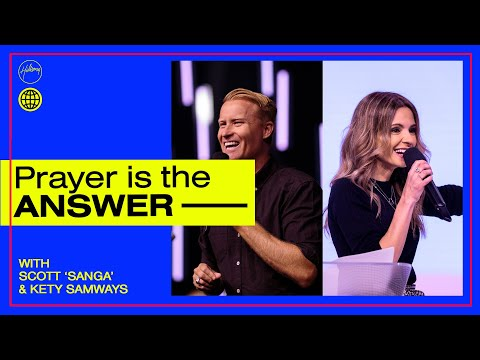 Prayer is the Answer  Sanga & Kety Samways  Hillsong Church Online