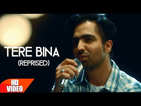 Tere Bina (Reprised) Lyrics