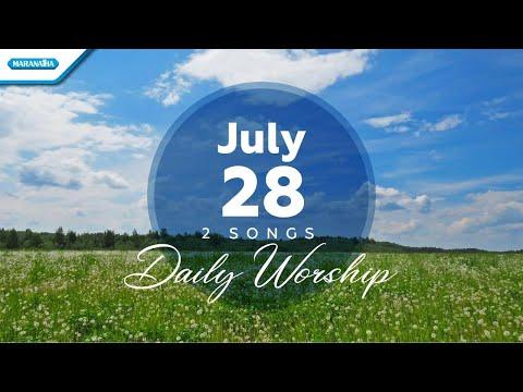 July 28  Yesus NamaMu Indah - Jesus It Is You // Daily Worship