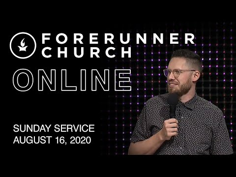 Sunday Service  IHOPKC + Forerunner Church  August 16
