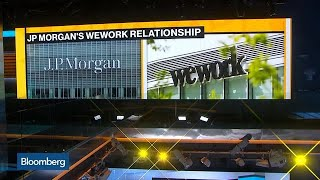 JPMorgan Cultivates WeWork Relationship on Long Road to IPO