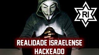 Realidade Israelense foi Hackeado