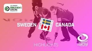 HIGHLIGHTS: Sweden v Canada - round robin - Pioneer Hi-Bred World Men's Curling Championship 2019