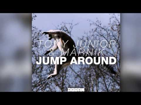 Tony Junior & Marnik - Jump Around (Original Mix) [Official] - UCVA5uYDPjkQXcnzLQXGrlyg