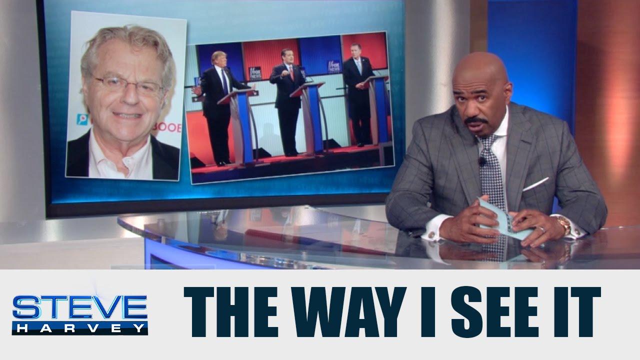 Republican Debates = Jerry Springer Show || STEVE HARVEY