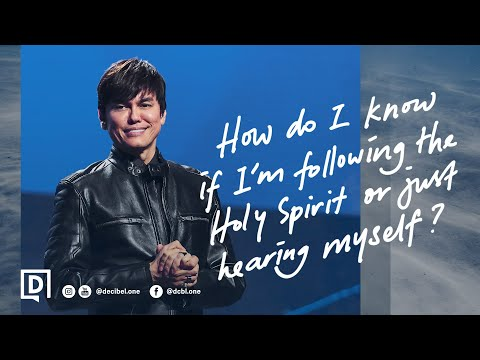 How Do I Know If Im Following The Holy Spirit Or Just Hearing Myself?  Joseph Prince