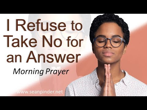 REFUSE TO TAKE NO FOR AN ANSWER - MARK 7 - MORNING PRAYER  PASTOR SEAN PINDER (video)