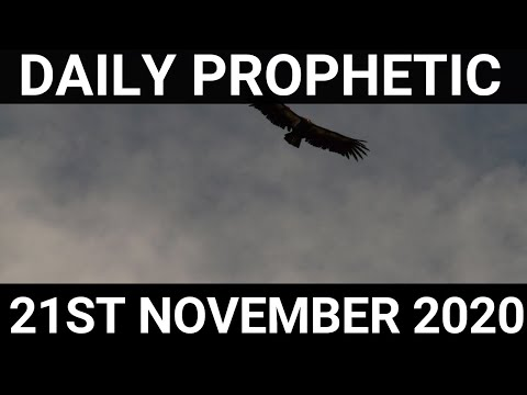 Daily Prophetic 21 November 2020 6 of 6