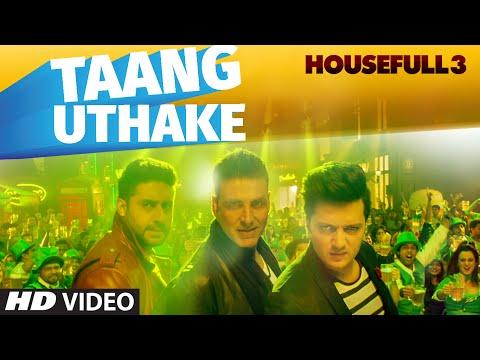 TAANG UTHAKE LYRICS - Housefull 3 | Mika Singh