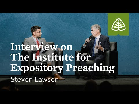Lawson: Interview on The Institute for Expository Preaching (Seminar)