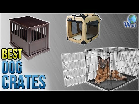 10 Best Dog Crates 2018 - UCXAHpX2xDhmjqtA-ANgsGmw