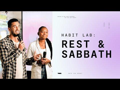 Habit Lab: Rest & Sabbath August 20th, 2020