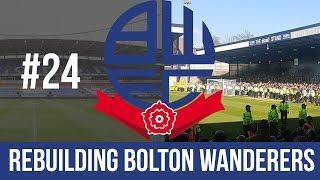 BONUS STREAM! Football Manager 2019 Live Stream - Bolton Wanderers - Episode 24