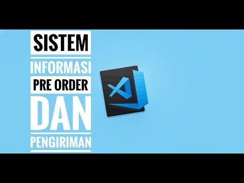 Sistem Informasi Pre Order dan Pengiriman