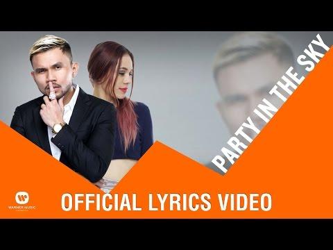 Party in the Sky (Video Lirik) [Feat. Roy Ricardo]
