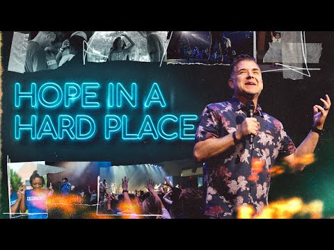 Hope in a Hard Place  Pastor Jeremy Foster