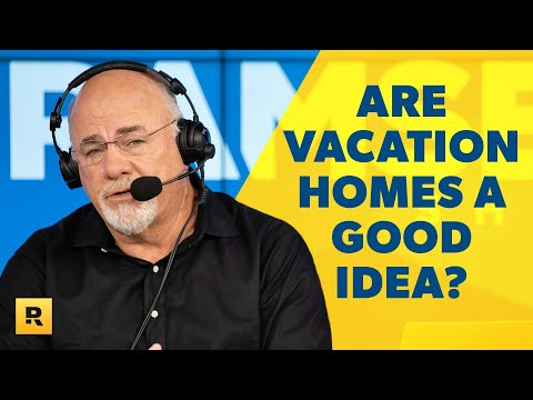 Is Purchasing a Vacation Home a Good Idea? - Dave Ramsey Responds