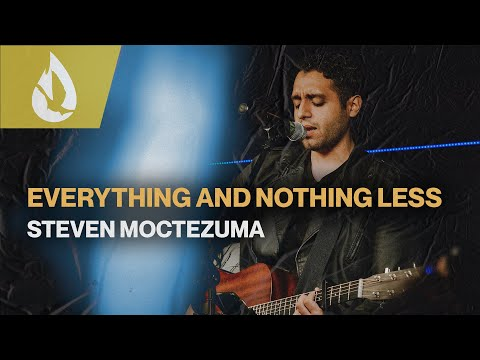 Everything and Nothing Less (by Chris McClarney)   Acoustic Worship Cover by Steven Moctezuma