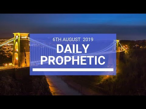 Daily Prophetic 6 August 2019 Word 2