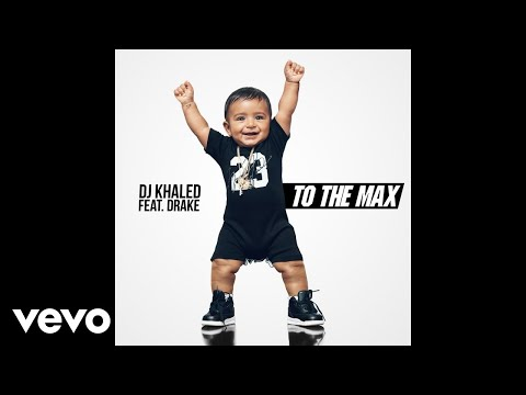To the Max (Feat. Drake)