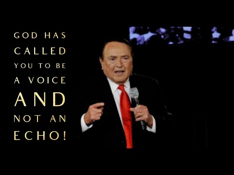 God Has Called You To Be A Voice And Not An Echo!