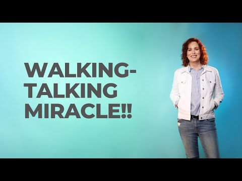 How to be a Walking Talking Miracle