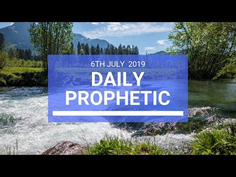 Daily Prophetic 6 July 2019 Word 2