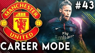 FIFA 19 Manchester United Career Mode EP43 - Signing Neymar!!