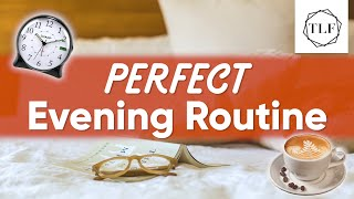 My Everyday Evening Routine For A Great Day
