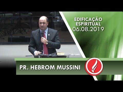 Pr. Hebrom Mussini   As três classes da fé   Tiago 2.1-26   06 08 2019