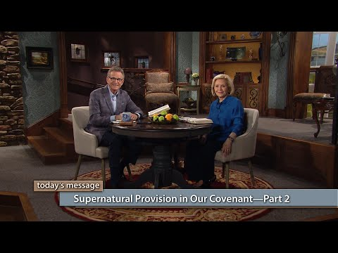 Supernatural Provision In Our CovenantPart 2