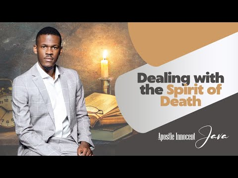 Dealing with the spirit of Death Part 5- LIVE! with Apostle Innocent Java