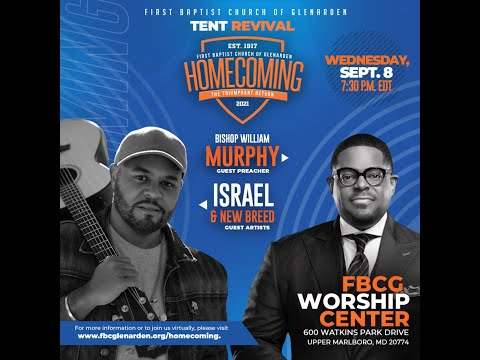 Tent Revival featured guest artists Israel & New Breed and guest preacher Bishop William Murphy
